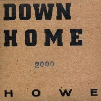 Howe, Upside down home 2000, Ow Om