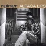 Rainer, Alpaca lips, Glitterhouse