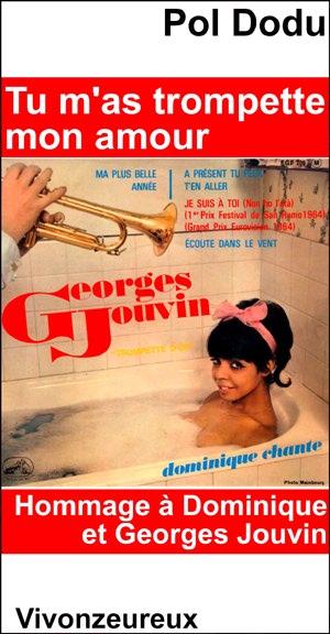 Tu m'as trompette mon amour : Hommage à Dominique et Georges Jouvin